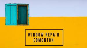 window repair in edmonton 2020