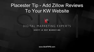 Placester Tip Add A Zillow Review Widget To Your Kw Website