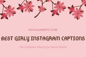 Best Girly Instagram Captions And Quotes Socialiberty