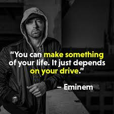 Rap Quotes About Life New Top 48 Most Powerful Eminem Quotes MotivationGrid