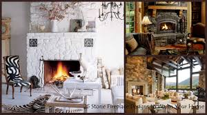 interior decoration fireplace.  Fireplace 25 Interior Stone Fireplace Designs Meant To Warm Your Home Intended Decoration A