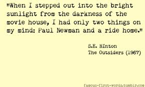 40 Outsiders Quotes 40 QuotePrism Magnificent The Outsiders Quotes
