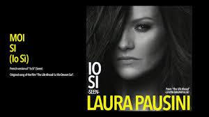 Laura Pausini - Moi si (Io Sì) (Official Visual Art Video) - YouTube