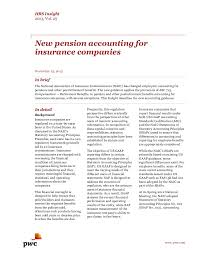 While workers' comp laws vary by state , small businesses typically if an employee sues for negligence, your insurance company will pay for Pwc New Pension Accounting Insurance Companies