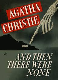 and then there were none by agatha christie agatha christie