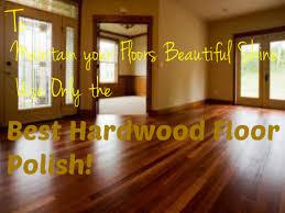 top 5 best hardwood floor polish s