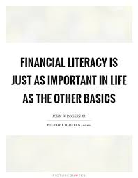 Literacy Quotes Delectable Financial Literacy Quotes Sayings Financial Literacy Picture Quotes