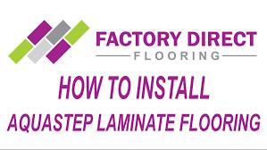 how to install aquastep laminate flooring