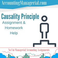 causality principle managerial accounting assignment help  causality principle assignment homework help