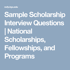 Scholarship Interview Questions Sample Scholarship Interview Questions National