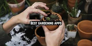 best gardening apps for android ios