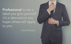 Professionalism Quotes Beauteous Professionalism In The Workplace Peter Barron Stark Companies