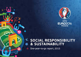 UEFA Releases Social Responsibility and Sustainability Report for Euro 2016  Tournament - Green Sports Alliance