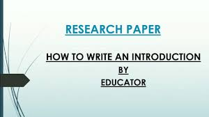 how to write an introduction of a research paper
