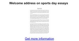 welcome address on sports day essays google docs