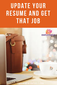 Update Your Resume And Get That Job Employment Avenues