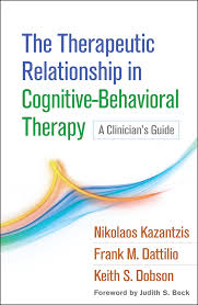 The Therapeutic Relationship in Cognitive-Behavioral Therapy: A ...