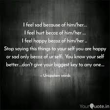 I Feel Sad Because Of Him Quotes Writings By Manisha Singh
