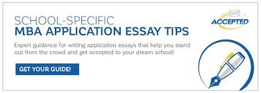 mba sample essays school specific mba application essay tips