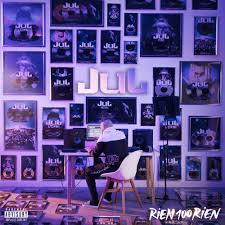 Jul Rien 100 Rien Lyrics And Tracklist Genius
