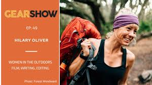 Hilary Oliver on Showcasing Women's Perspective in Outdoor Film - Lisa  Gerber