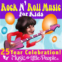Music for Little People: 25th Anniversary - Rock N Roll for Kids