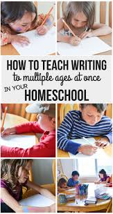 17 best ideas about homeschool curriculum reviews how to teach writing to multiple ages at once in your homeschool writing curriculum