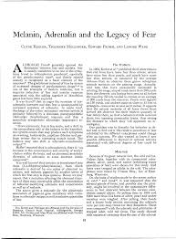 Melanin, Adrenalin and the Legacy of Fear