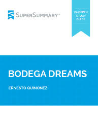bodega dreams essay topics supersummary bodega dreams
