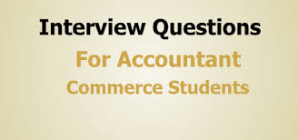 Accounting Interview Questions Excellent Interview Questions with Responses Accounts Knowledge 20