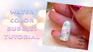 How To: Watercolor Bubbles Nail Art Tutorial - YouTube