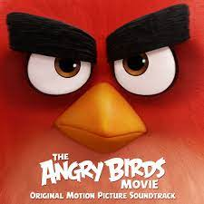 The Angry Birds Movie (Original Motion Picture Soundtrack)   Angry Birds  Wiki