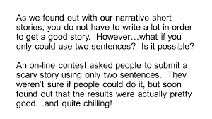 sentence horror stories ppt video online  as we found out our narrative short stories you do not have to write