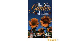 The New Garden of Eden: Cleo H. Muller: 9781585973361: Amazon.com ...