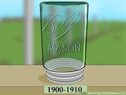 How To Date Old Ball Mason Jars With Pictures Wikihow