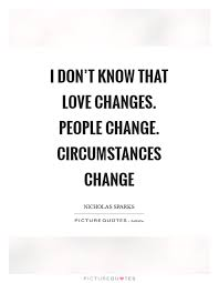 Quotes About Change And Love Custom Quotes Quotes About Change Love And Growth Ncxsqld