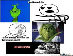 the grinch memes. Interesting Grinch The Grinch Stole Christmas On Memes R
