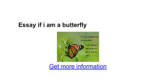 essay if i am a butterfly google docs