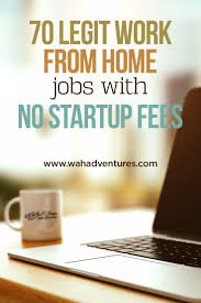 no money needed check out work from home jobs no fees this huge list of real work from