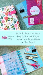 want to punch holes in something to put into your happy planner but don t