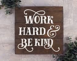 rustic office decor. work hard and be kind wood sign nice to people office rustic decor o