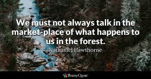 Forest Quotes Best Forest Quotes BrainyQuote