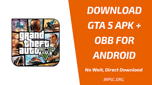 GTA V APK + OBB Download for Android - JRPSC.ORG