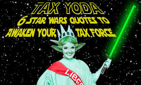 Tax Quotes Mesmerizing 48 Star Wars Quotes To Awaken Your Tax Force Liberty Tax Service
