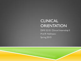 Clinical Internship Ii Orientation Presentationtube