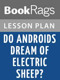 do androids dream of electric sheep lesson plans by bookrags tpt do androids dream of electric sheep lesson plans