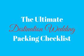 Destination Wedding Packing List - Destination Wedding Details