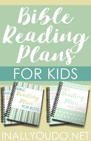 New Testament Reading Chart 2019 Bible Reading Plans For Kids In All You Do