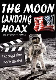 The Moon Landing Hoax: The Eagle That Never Landed: Thomas, Dr Steven:  9781906512477: Amazon.com: Books
