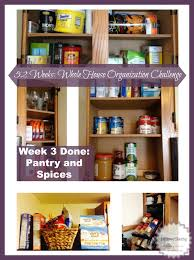Organizing Kitchen Pantry Week 3 Whole House Organization Kitchen Pantry And Spices